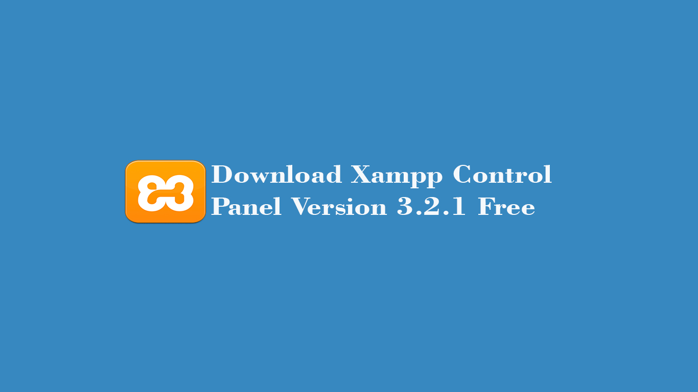 Download Xampp Control Panel Version